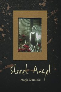 Street Angel by Magie Dominic /  Wilfrid Laurier Press, 2014