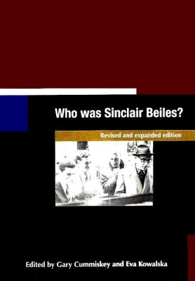 Who Was Sinclair Beiles? Revised and Expanded Edition
