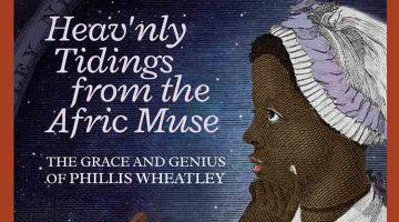 An interview with Richard Kigel, author of Heav'nly Tidings From the Afric Muse: The Grace and Genius of Phillis Wheatley
