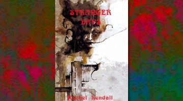 Book Review – Stranger Days: A Novel by Rachel Kendall