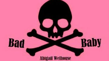 Book Review – Bad Baby by Abigail Welhouse