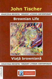 John Tischer - Brownian Life - Poetry
