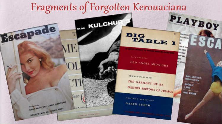 A Few Far-Flung Fragments of Forgotten Kerouaciana