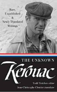 Unknown Kerouac Rare, Unpublished and Newly Translated Writings