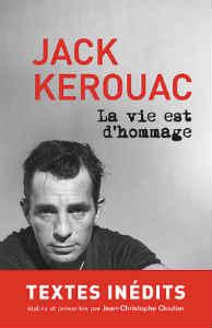 Jack Kerouac La vie est d'hommage
