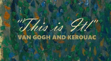 Kerouac and Van Gogh -- Paul Maher Jr.