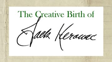 The Creative Birth of Jack Kerouac