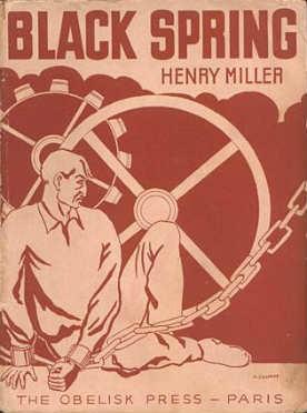 Black Spring - Henry Miller