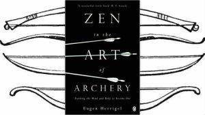 Book review — Zen in the Art of Archery by Eugen Herrigel