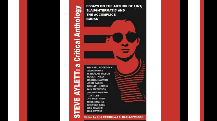 Steve Aylett: A Critical Anthology book review