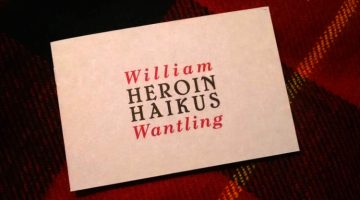 William Wantling Heroin Haikus