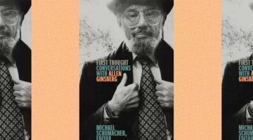 Book Review — First Thought: Conversations with Allen Ginsberg
