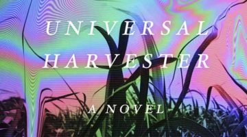 Book Review – Universal Harvester by John Darnielle