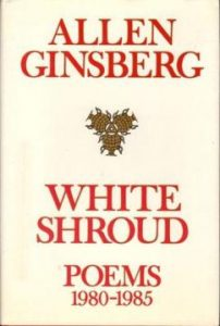 White Shroud Poems by Allen Ginsberg