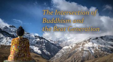 The Intersection of Buddhism and the Beat Generation