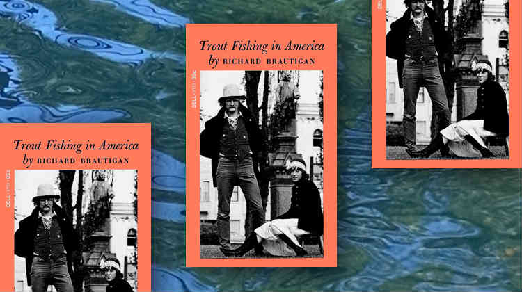 Book review trout fishing in america by richard for Trout fishing in america