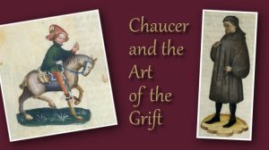 Chaucer and the Art of the Grift