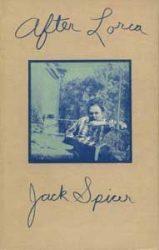 After Lorca - Jack Spicer