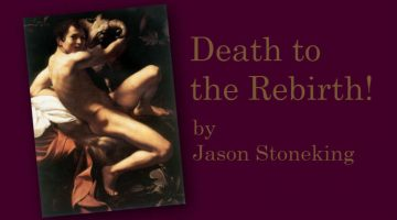 Jason Stoneking - Death to the Rebirth