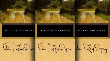 Writers on Writers on Writers I: Linda Chown on E.L. Doctorow on Faulkner's As I Lay Dying