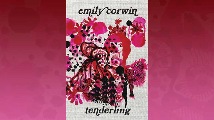 Tenderling by Emily Corwin