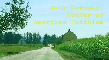 Kerouac: Avatar for American Buddhism by Michael Amundsen