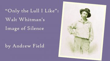 Walt Whitman - Leaves of Grass silence