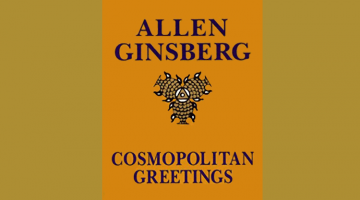 Cosmopolitan Greetings by Allen Ginsberg