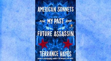American Sonnets for My Past and Future Assassin by Terrance Hayes reviewed by John Yohe