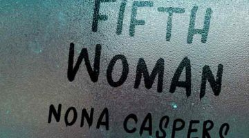 Nona Caspers' The Fifth Woman, reviewed by Noah Sanders