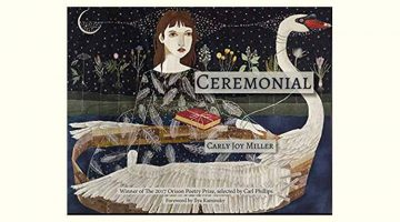 Ceremonial by Carly Joy Miller, reviewed by Valorie K. Ruiz