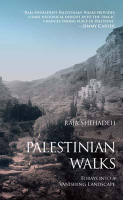 Palestinian Walks cover Raja Shehadeh