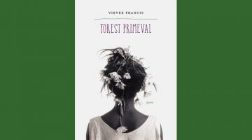Brittany Helmick reviews Vievee Francis' Forest Primeval
