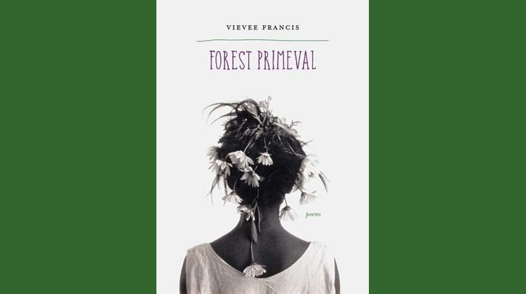 Vievee Francis - Forest Primeval