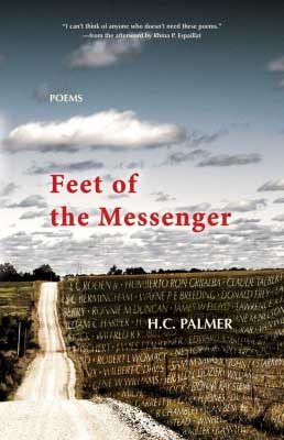Feet of the Messenger: Poems by H.C. Palmer