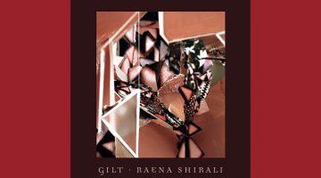 Gilt by Raena Shirali