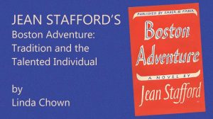 Jean Stafford's Boston Adventure: Tradition and the Talented Individual by Linda Chown