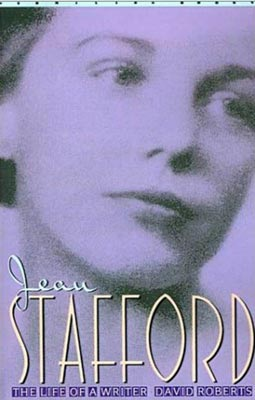 Jean Stafford A Biography by David Roberts