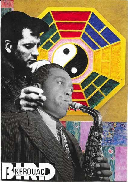 Kerouac Bird Postcard - Steve Dalachinsky collage