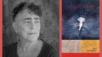 poet Risa Denenberg and her book, slight faith