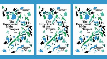 The Experiment of the Tropics by Lawrence Lacambra Ypil review