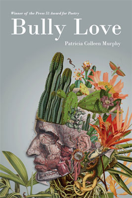 Bully Love by Patricia Colleen Murphy