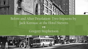 Before and After Desolation: Two Sojourns by Jack Kerouac at Seattle's Hotel Stevens