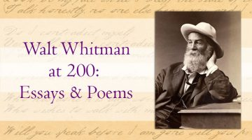 Walt Whitman 200th birthday: essays and poems