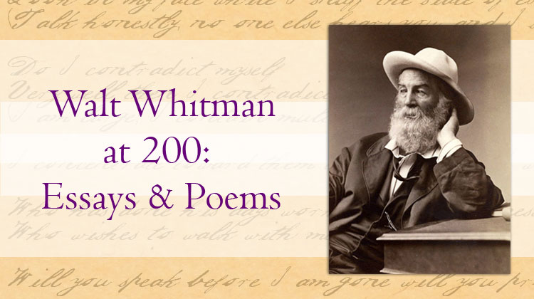 Walt Whitman 200th birthday: essays and poems