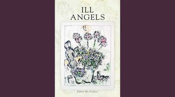 Ill Angels, poetry by Dante Di Stefano