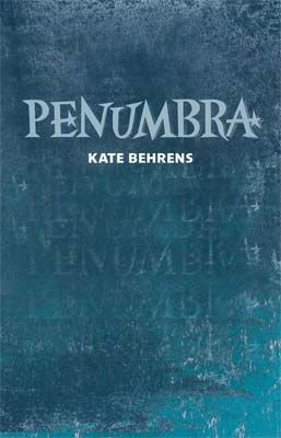 Penumbra by Kate Behrens (book review)