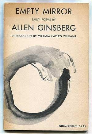 Allen Ginsberg - Empty Mirror