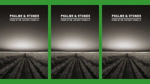 Psalms and Stones - Wm. Anthony Connolly