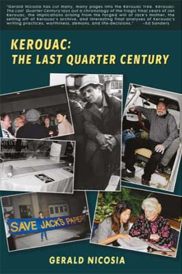 Kerouac: The Last Quarter Century by Gerald Nicosia